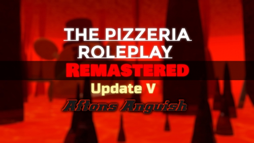 [PHOBIAS] The Pizzeria Roleplay: Remastered - игра ROBLOX