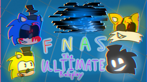 (NEW EVENT) FNaS: The Ultimate Roleplay - игра ROBLOX