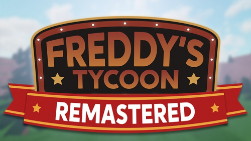 Freddy's Tycoon Remastered - игра ROBLOX